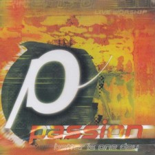 [이달의 아티스트]Passion 2000 - Better Is Oneday (CD)