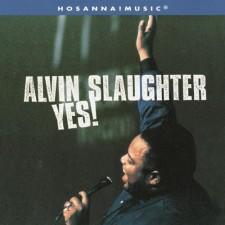Alvin Slaughter - Yes (CD)