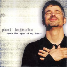 Paul Baloche - Open the Eyes of My Heart (CD)