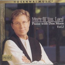 Don Moen - Praise with Don Moen Vol.2(최신베스트 2집) - More of You, Lord (CD)