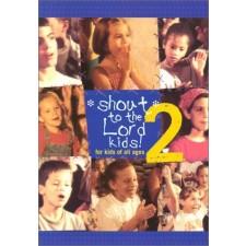 어린이와 함께하는 라이브 워십 (Shout to the Lord Kids 2) (SongBook)