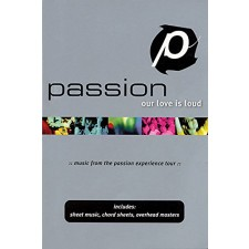 Passion - Our love is loud (songbook) - 약간의 표지훼손있음