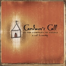 Caedmons call - In the Company of Angels (CD)