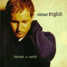 Michael English - Heaven to earth (CD)