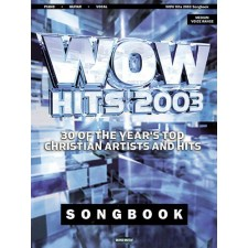 WOW Hits 2003 (Song Book)