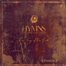Passion [Hymns: Ancient & Modern]