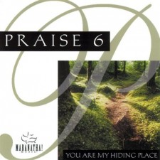 Praise 6: You Are My Hiding Place (CD)