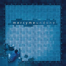 MercyMe - Undone (CD)