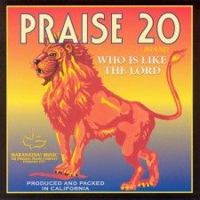 Praise 20: Who Is Like the Lord (CD)