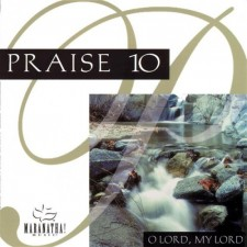 Praise 10 / Instrumental Praise 10 - O Lord, My Lord (CD)