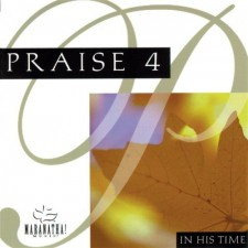Praise 4 / Instrumental Praise 4 - In His Time (CD)