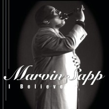Marvin Sapp - I Believe (CD)