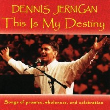 Dennis Jernigan - This Is My Destiny (CD)