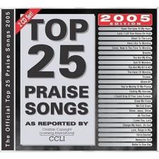 TOP 25 PRAISE SONGS [2005] (CD)