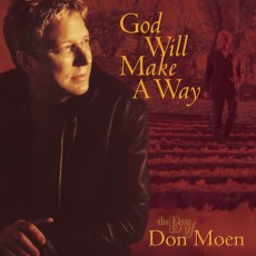 Don Moen - The Best of Don Moen : God Will Make A Way (CD)