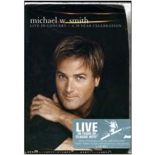 마이클 W. 스미스 20주년 기념 특별 라이브 실황 Live In Concert - A 20 Year Celebration (DVD)