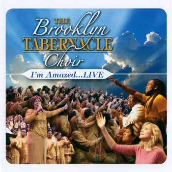 Brooklyn Tabernacle Choir - I'm Amazed . . . Live