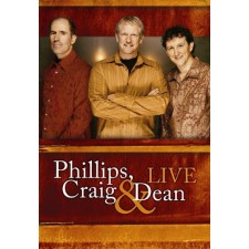 Phillips, Craig & Dean - Live (DVD)