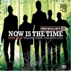 Delirious? - Now Is The Time: Live At Willow Creek (DVD/CD)