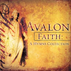 AVALON - Faith : A Hymns Collection (CD)