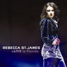 Rebecca St. James - aLIVE in Florida (CD)