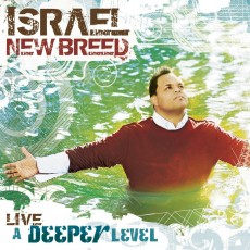 Israel & New Breed - Live A Deeper Level (CD)