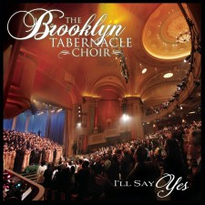 The Brooklyn Tabernacle Choir - I'll Say Yes (CD)
