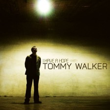 Tommy Walker - I Have A Hope (CD)