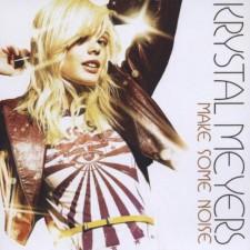 Krystal Meyers - make some noise (CD)