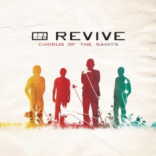 Revive - Chorus Of The Saints (CD)