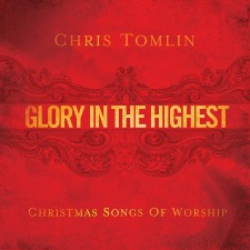 Chris Tomlin - Glory In The Highest (Christmas Songs of Worship) (CD)