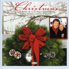 Christmas With Bill & Gloria Gaither And Their Homecoming Friends (CD)