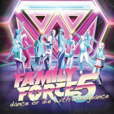 Family Force 5 - Dance Or Die With A Vengeance (CD)