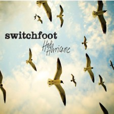 switchfoot - Hello Hurricane (CD)