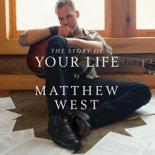 Matthew West - The Story Of Your Life (CD)