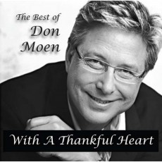 the Best of Don Moen  With Thankful Heart