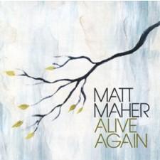 Matt Maher - Alive Again (CD)