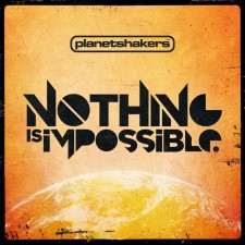 [이벤트30%]PlanetShakers - Nothing Is Impossible (CD)
