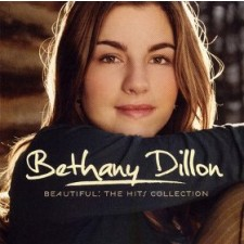 Bethany Dillon - Beautiful: The Hits Collection (CD)