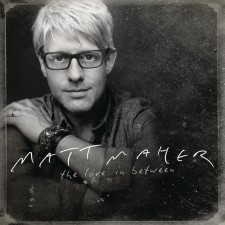 Matt Maher - The Love in Between (CD)
