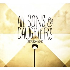 All Sons & Daughters - Season One (CD)