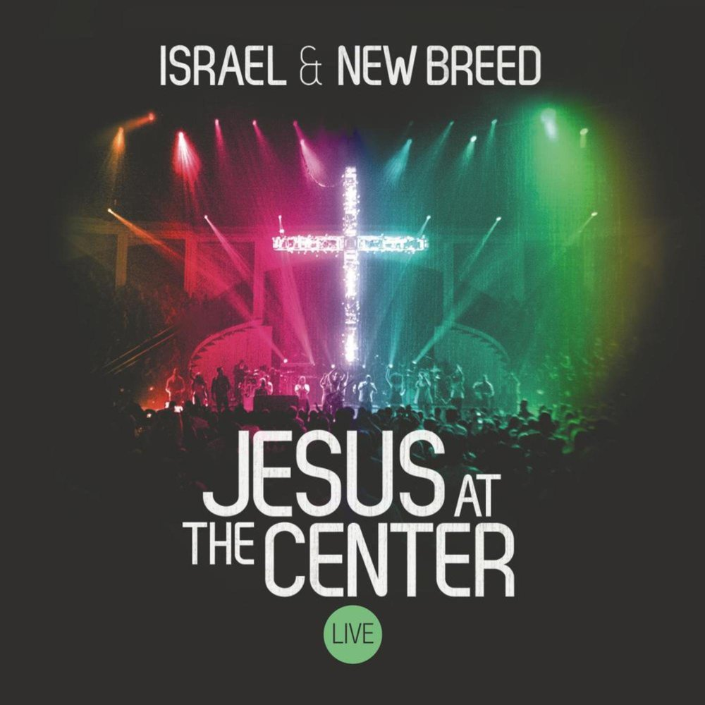 Israel Houghton & New Breed - Jesus At The Centre (2CD)