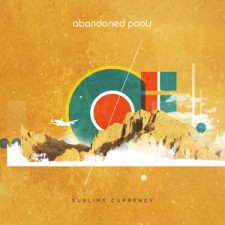 Abandoned Pools - Sublime Currency (CD)
