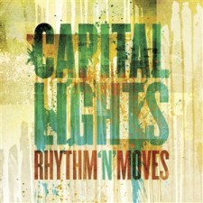 Capital Lights - Rhythm 'N' Moves (CD)