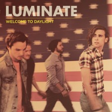 Luminate - Welcome to Daylight (CD)