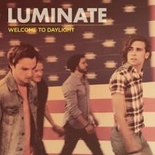Luminate - Welcome to Daylight (CD)