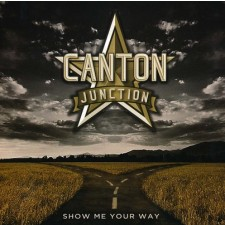 Canton Junction - Show Me Your Way (CD)
