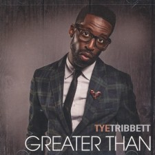 Tye Tribbett - Greater Than (CD)