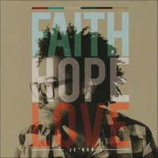 Je'Kob - Faith Hope Love (CD)