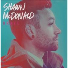 Shawn Mcdonald - Brave (CD)